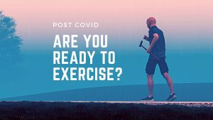 Post Covid Exercise Routine